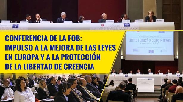 Conferencia de FOB: mejora las leyes en Europa y protege la libertad de creencia