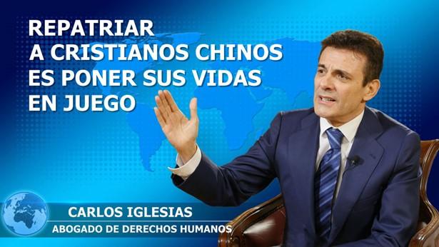 Sr. Carlos, abogado de derechos humanos: Repatriar a cristianos chinos es poner sus vidas en juego
