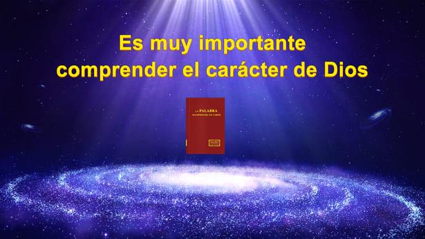 Es muy importante entender el carácter de Dios