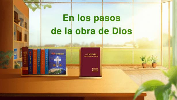 En los pasos de la obra de Dios
